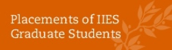 Placements of IIES grad students