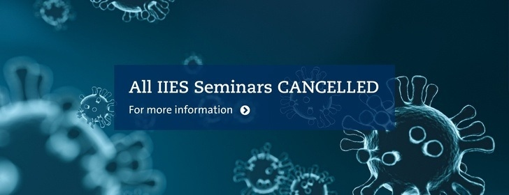 All IIES Seminars cancelled!